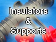 Insulators & Supports